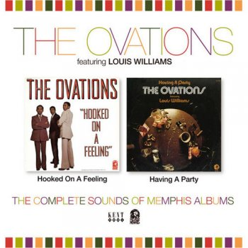 The Ovations - Hooked On A Feeling & Having A Party: The Complete Sounds Of Memphis Albums (2009)