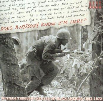 VA - Does Anybody Know I'm Here?: Vietnam Through The Eyes Of Black America 1962-1972 (2005)