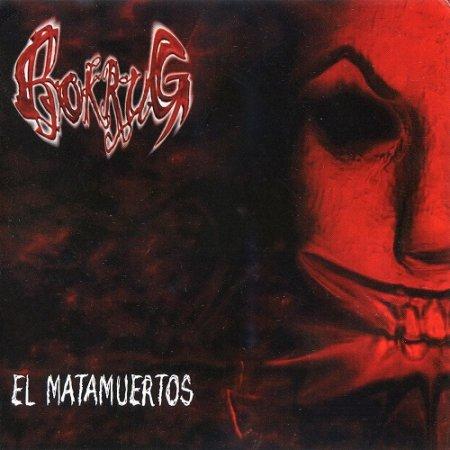Bokrug - El Matamuertos (2010)