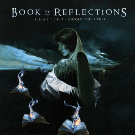 Book of Reflections - Chapter II: Unfold the Future (2006)