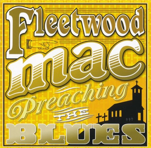 Fleetwood Mac - Preaching The Blues - In Concert 1971 (2011)