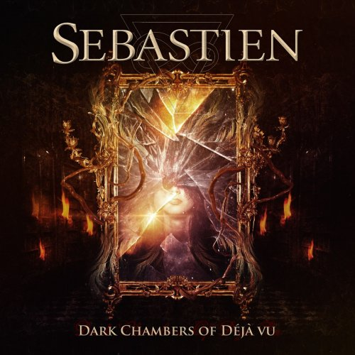 Sebastien - Dark Chambers Of Deja Vu (2015)