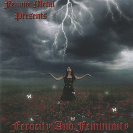 VA - Femme Metal Presents: Ferocity And Femininity (2008)