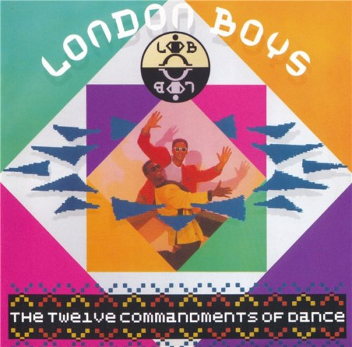London Boys - The Twelve Commandments Of Dance (Special Edition) (2009)