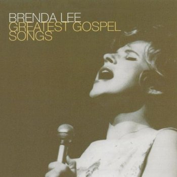 Brenda Lee - Greatest Gospel Songs (2004)