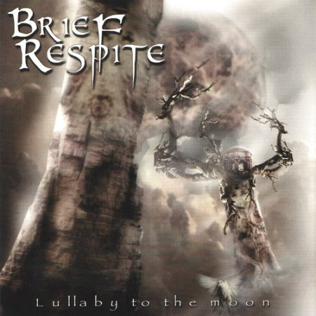 Brief Respite - Lullaby to the Moon (2005)