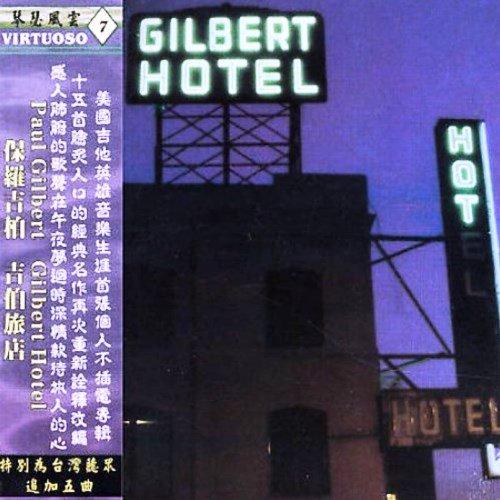Paul Gilbert - Gilbert Hotel (2003)