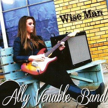 Ally Venable Band - Wise Man (2013)