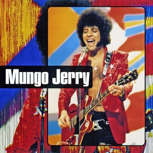 Mungo Jerry -  Greatest Hits Vol.1 / Vol.2 (1993) [2CD]