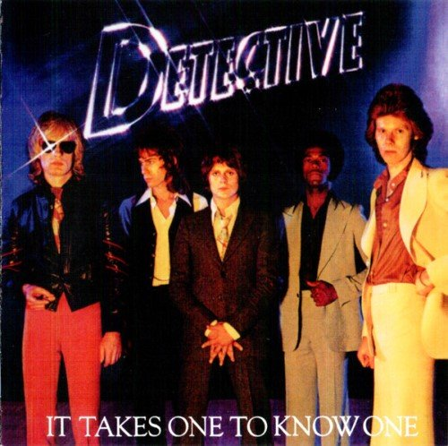 Detective - It Takes One To Know One (1977) [Reissue 2016]