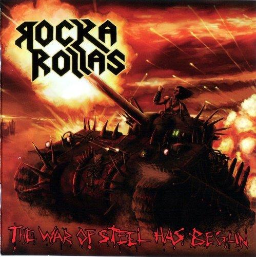Rocka Rollas - The War Of Steel Has Begun (2011)
