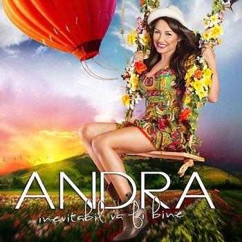 Andra - Inevitabil va fi bine (2013)