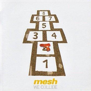 Mesh - We Collide (2006)