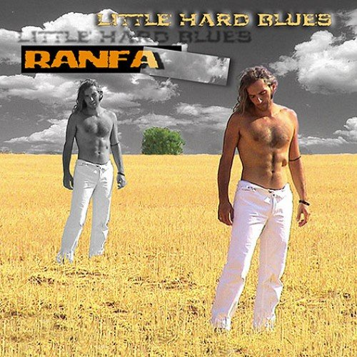 Ranfa - Little Hard Blues (2007) Lossless