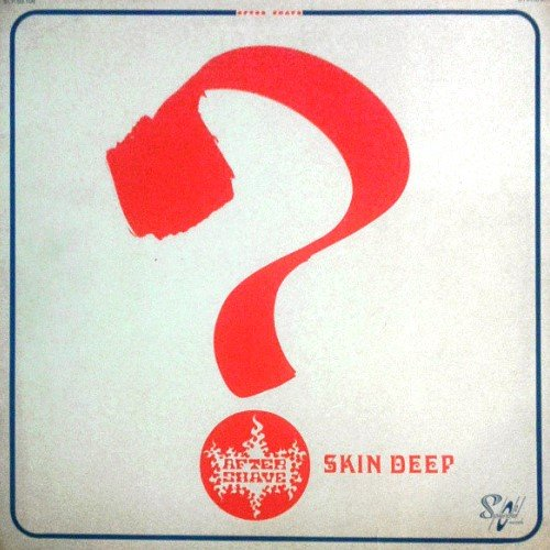 After Shave - Skin Deep (1972) [Reissue 2007]
