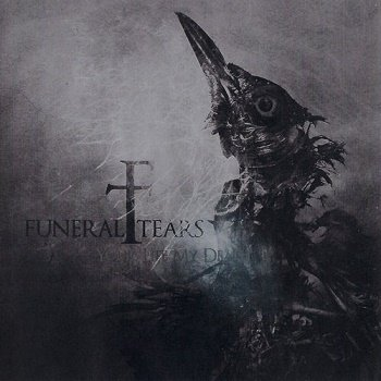 Funeral Tears - Your Life My Death (2010)