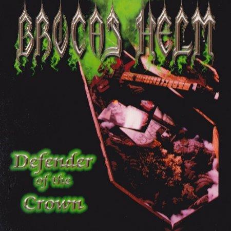 Brocas Helm - Defender of the Crown (2004)