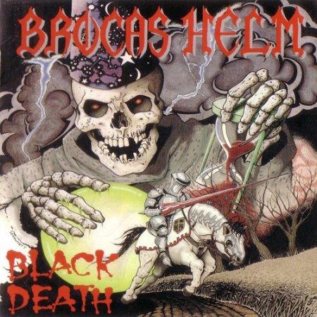 Brocas Helm - Black Death (1988, Re-released 2005)