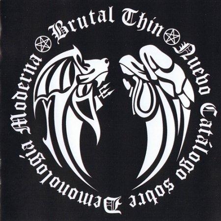 Brutal Thin' - Nuevo Catalogo Sobre Demonologia Moderna (2005)