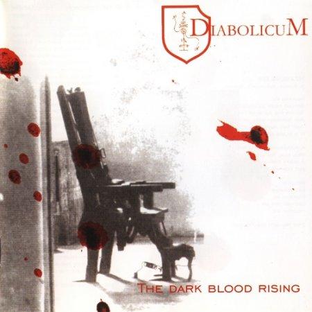 Diabolicum - The Dark Blood Rising (The Hatecrowned Retaliation) 2001