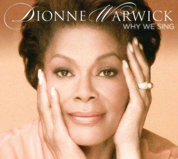 Dionne Warwick - Why We Sing (2008)