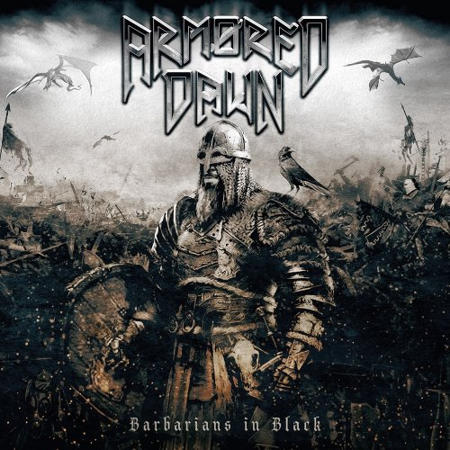 Armored Dawn - Barbarians In Black (2018)