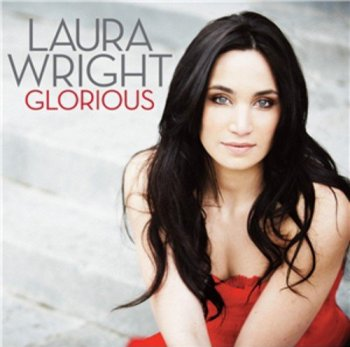 Laura Wright - Glorious (2012)