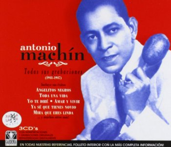 Antonio Machin - Todas Sus Grabaciones 1941-1947 [3CD Remastered Set] (2003)