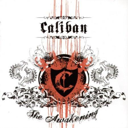 Caliban - The Awakening (2007)