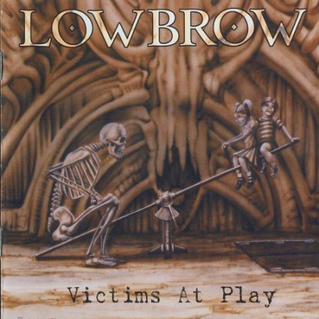 Lowbrow - Victims At Play (1999)