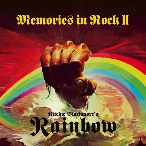 Ritchie Blackmore's Rainbow - Memories In Rock II (live) [2CD] (2018)