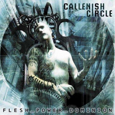 Callenish Circle - Flesh_Power_Dominion (2002)