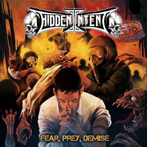 Hidden Intent - Fear, Prey, Demise (2018)