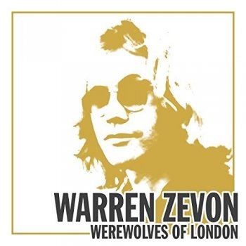 Warren Zevon - Werewolves of London (2018)