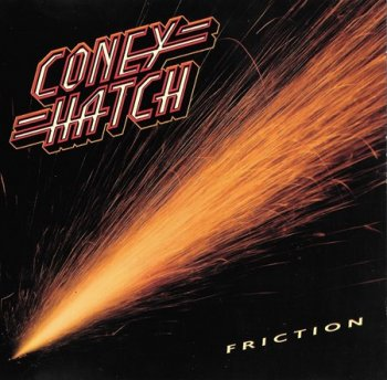Coney Hatch - Friction (1985)
