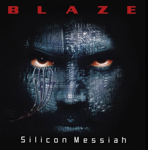 Blaze - Silicon Messiah: 15th Anniversary Edition (2000) [2015]