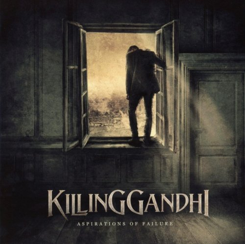 Killing Gandhi - Aspirations Of Failure (2018)