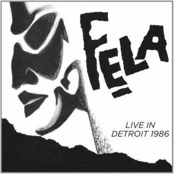 Fela Kuti & Egypt 80 ‎– Live In Detroit 1986 (2012)