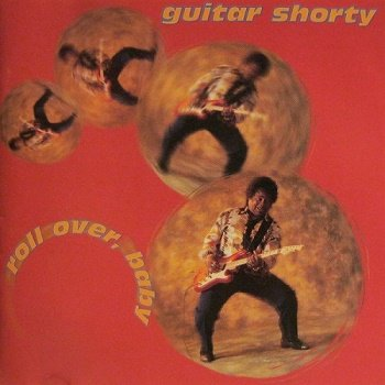 Guitar Shorty - Roll Over, Baby (1998)