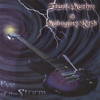 Frank Marino & Mahogany Rush - Eye Of The Storm (2001)