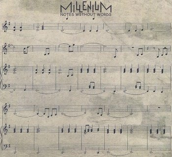 Millenium - Notes Without Words (2018)