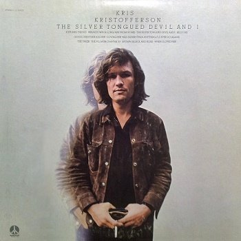 Kris Kristofferson - The Silver Tongued Devil And I (1971)