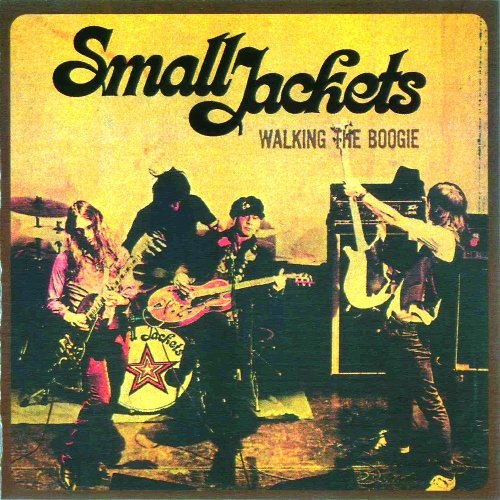 Small Jackets - Walking The Boogie (2006)