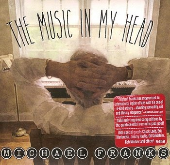 Michael Franks - The Music In My Head (2018)