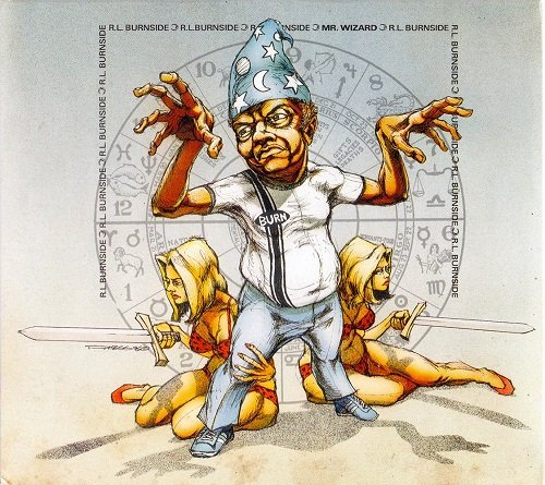 R.L. Burnside (1997) Mr. Wizard