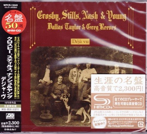 Crosby, Stills, Nash & Young - Deja Vu (1970) [Japan SHM-CD Reissue 2008]