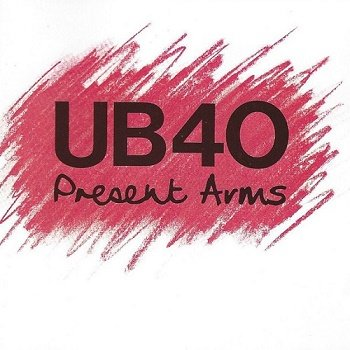 UB40 - Present Arms (1981)