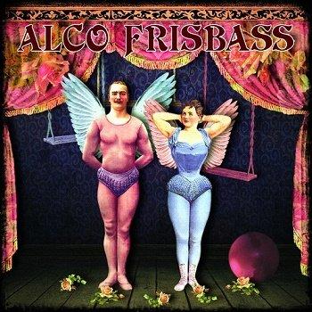 Alco Frisbass - Alco Frisbass (2015)