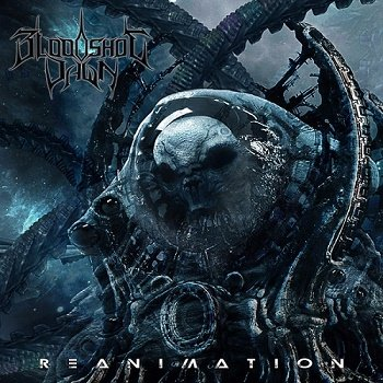 Bloodshot Dawn - Reanimation (2018)