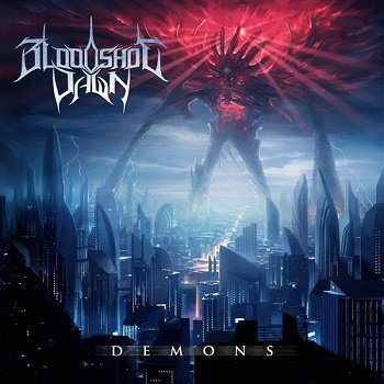 Bloodshot Dawn - Demons (2014)